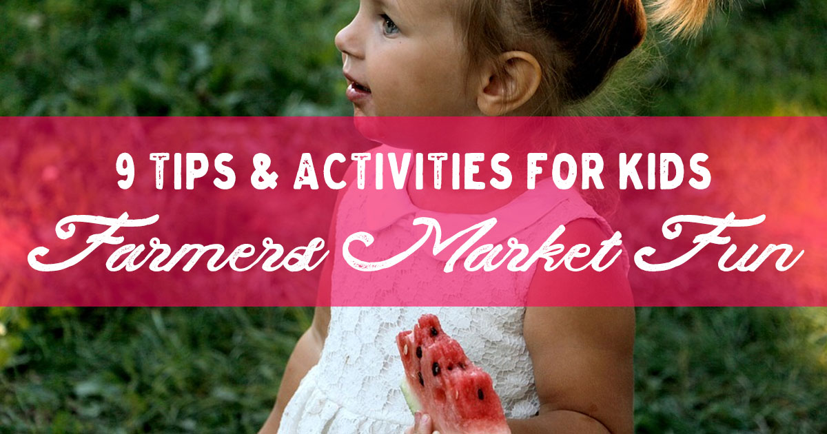 9 tips for kids at Sullivan Catskills farmers markets